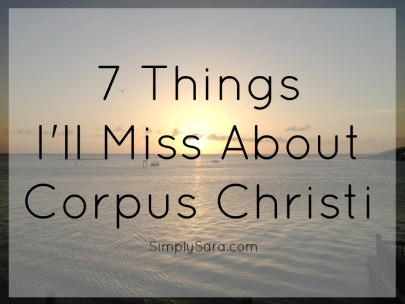 7-things-ill-miss-about-corpus-christi