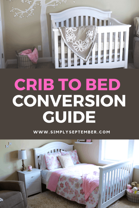 Everything You Need to Know About Crib Conversion to a ...