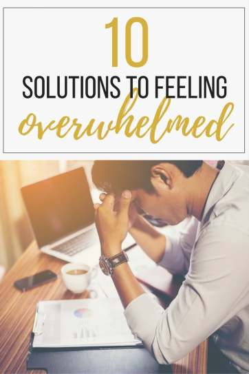 overwhelmed, top 10, top 10 list, how to stop feeling overwhelmed, too much to get done, lots to get done, how to stop feeling overwhelmed, getting to-do list done, to do list, to-do list, short on time, no time, getting stuff done with little time, too much to do, lots to do, checklist, weekly planner, weekly plan being organized, cutting back on stress, stress relief, solutions, top 10 solutions, exhausted