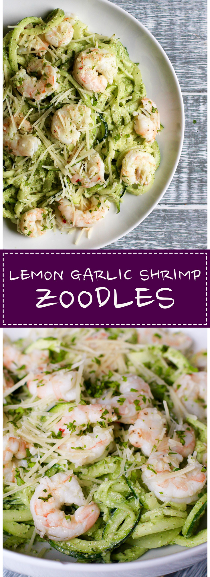 Zucchini noodles are healthy, veggie packed,and so easy to make! Add some zesty garlic shrimp and dinner is ready in 10 mins!