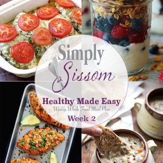 Weekly Meal Plan: Healthy Made Easy (#2)