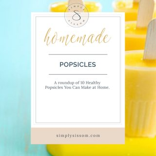 10 Healthy Popsicle Recipes You Can Make at Home
