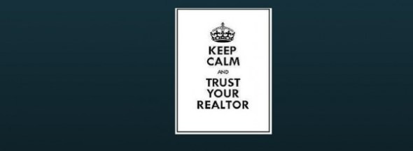 Keep_calm + trust your realter