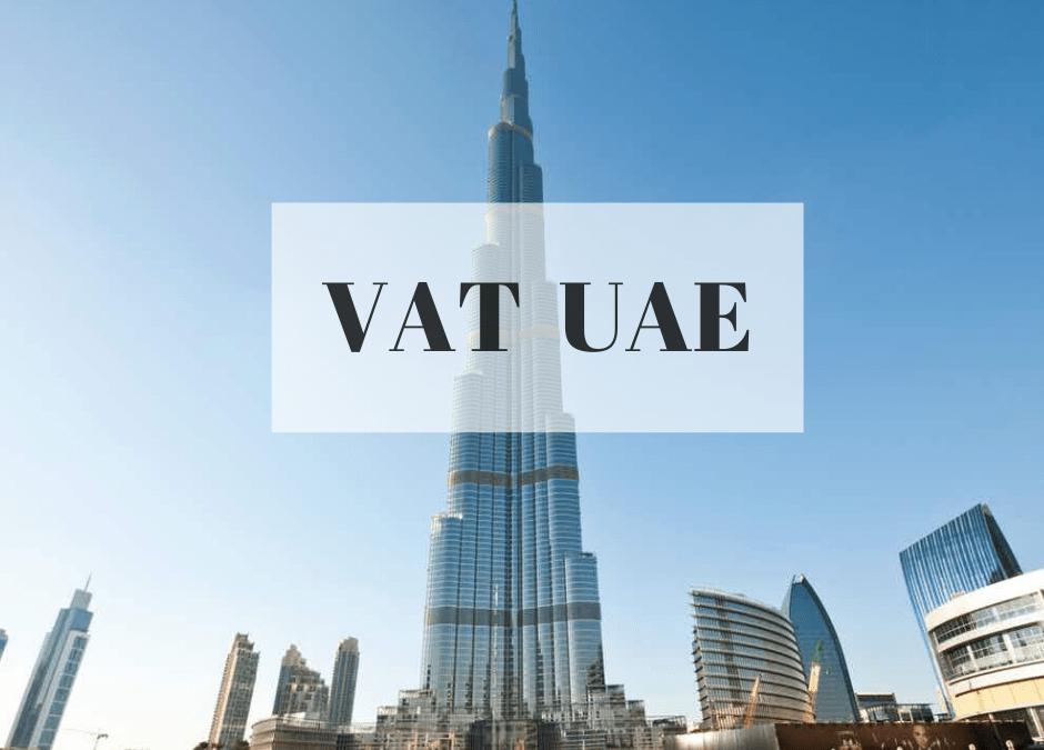 What Activities Are Subject To VAT In The UAE – VAT Registration