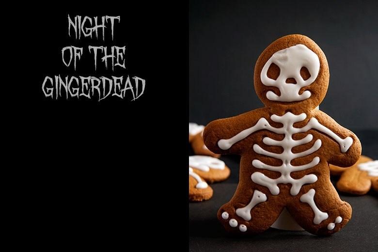 NIGHT OF THE GINGERDEAD