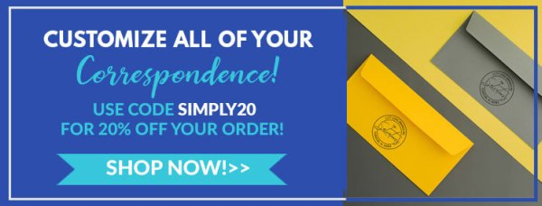 customize all of your correspondence, use code simply 20 for 20% off your order