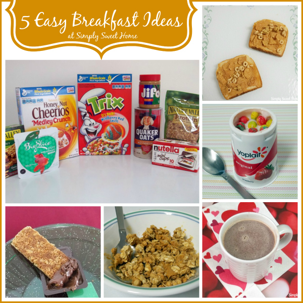 5 Easy Breakfast Ideas