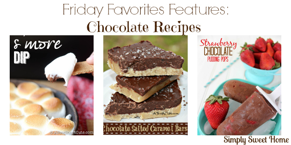 Friday Favorites Features Chocolate Recipes