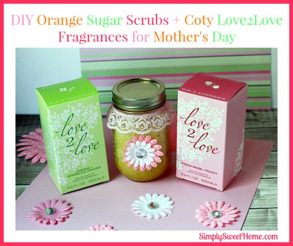 DIY Orange Sugar Scrubs and Love2Love Frangrances