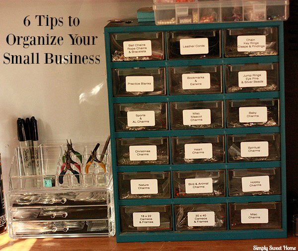 6 Tips to Organize Your Small Business