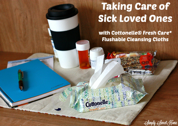 Taking Care of Sick Loved Ones