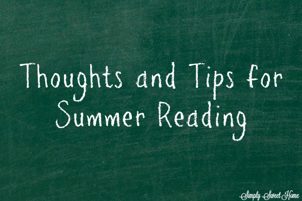 Thoughts and Tips for Summer Reading