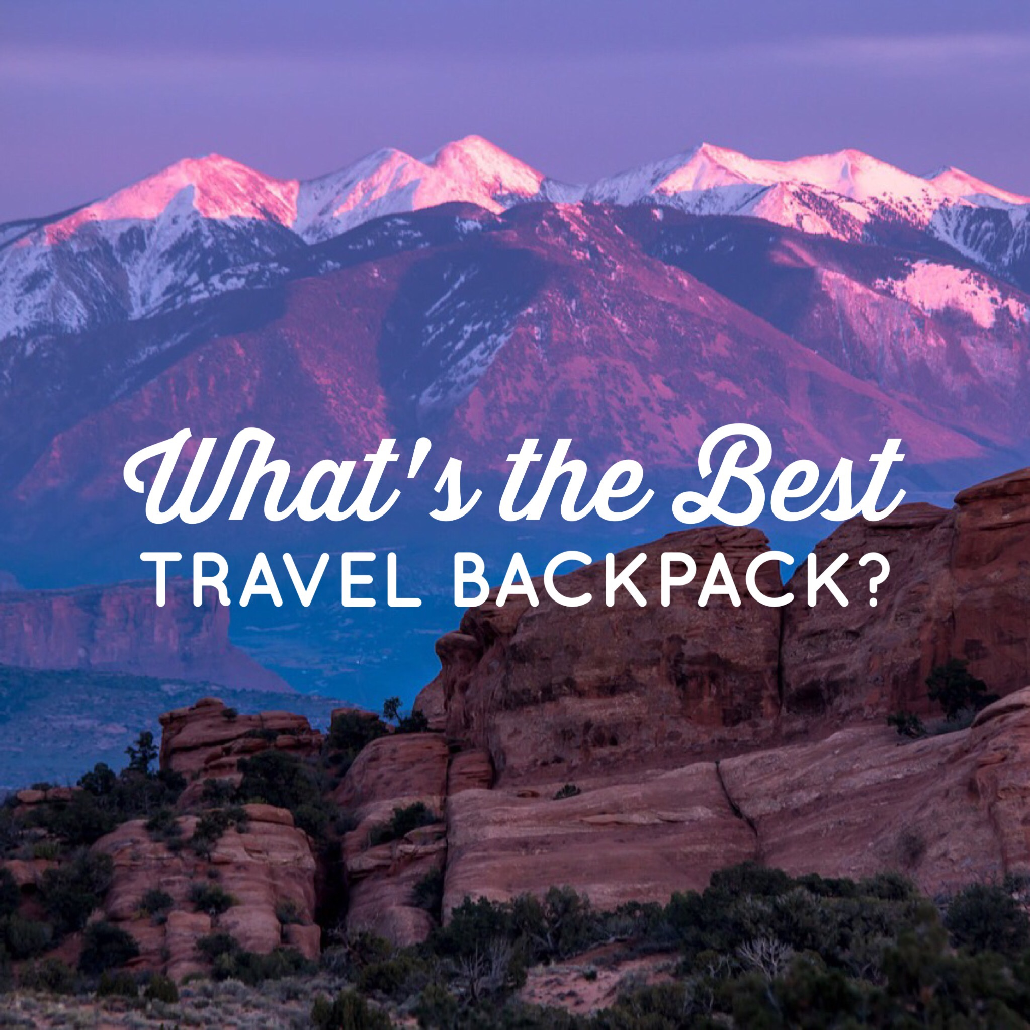 What's the Best 40L Travel Backpack? - Simply Travelled