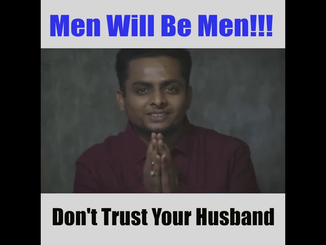 Men will be men always :)