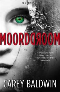 Moorddroom Carey Baldwin