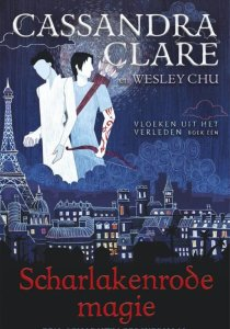 Scharlakenrode magie – Cassandra Clare (The Eldest Curses #1)