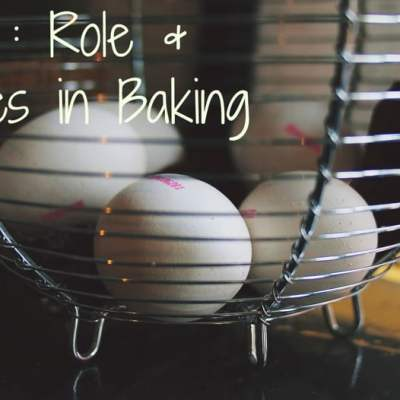 Eggs and its substitutes in Baking