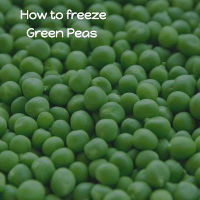 How to freeze Green Peas and enjoy them in summer