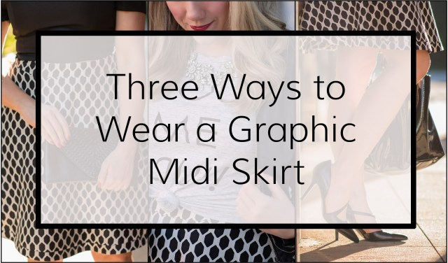 How to wear a graphic midi skirt