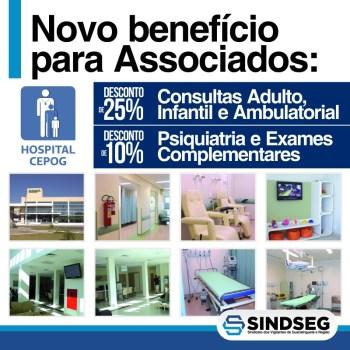 Hospital CEPOG um novo convênio para os associados Sindseg