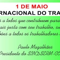 DIA 1 DE MAIO – DIA INTERNACIONAL DO TRABALHO
