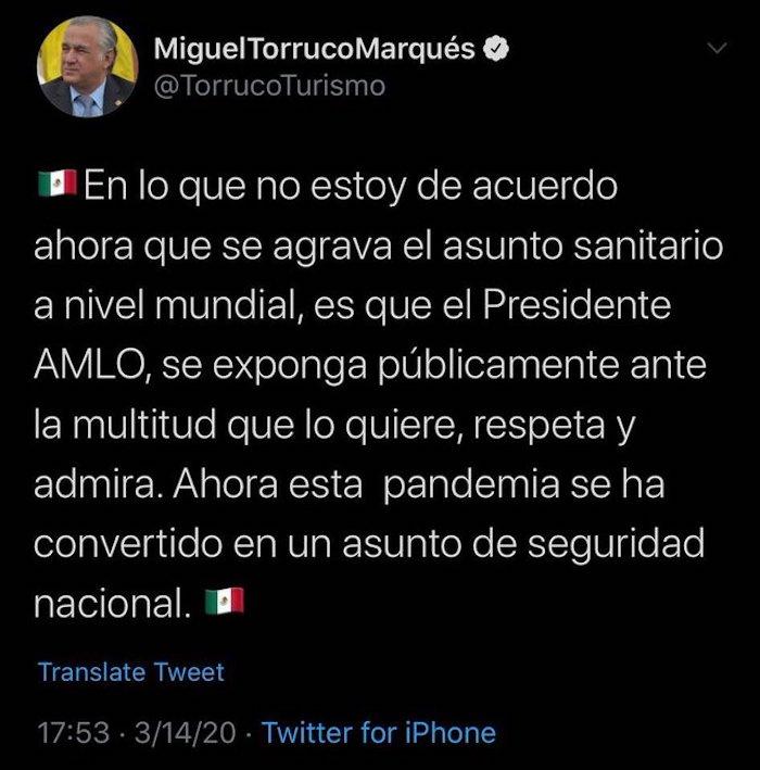 El Secretario de Turismo mostró su disconformidad con la actitud de López Obrador en un tuit que acabó borrando. Foto: Captura de pantalla