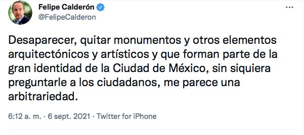 Felipe Calderón criticó en Twitter los cambios de lugar de monumentos. Foto: Captura de pantalla Twitter