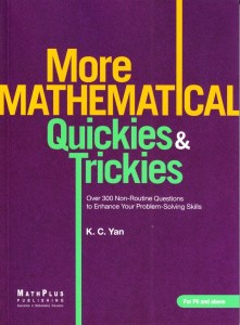 """The sequel to the bestselling """"Mathematical Quickies & Trickies""""—suitable for grades 6-8"""