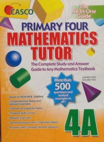Primary Four Mathematics Tutor—Book 4A