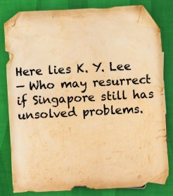 Resurrection isn't an option in Singapore!