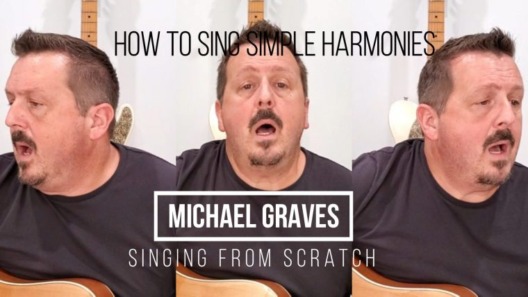 How To Sing Harmonies – Part 3