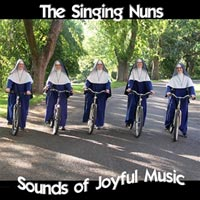 Sounds of Joyful Music by the Singing Nuns