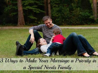 3 Ways to Make your Marriage a Priority in a Special Needs Family