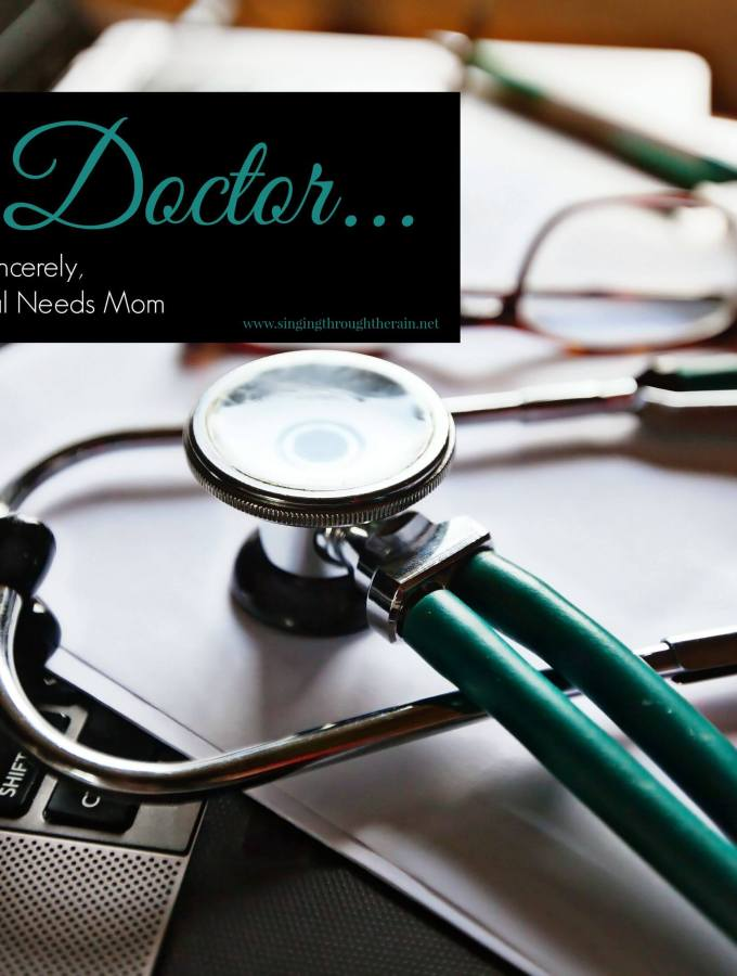 Dear Doctor… Sincerely a Special Needs Mom