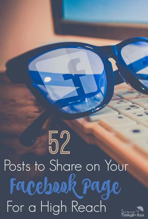 52 Posts to Share on Your Facebook Page for a High Reach