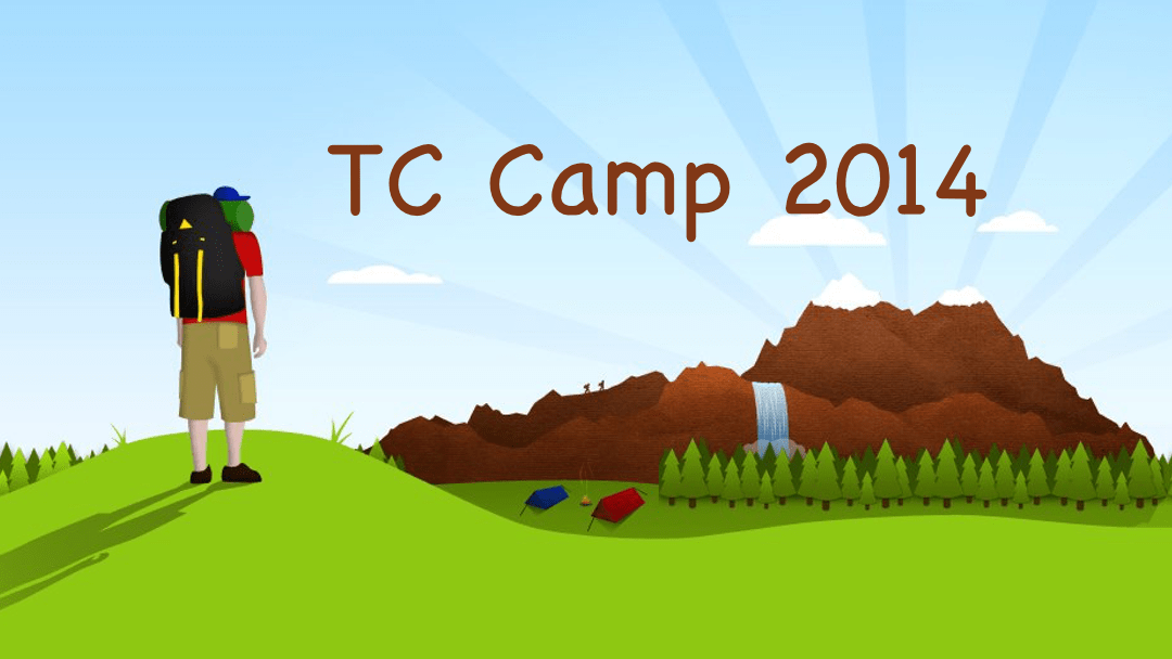 TC Camp 2014 is Next Weekend