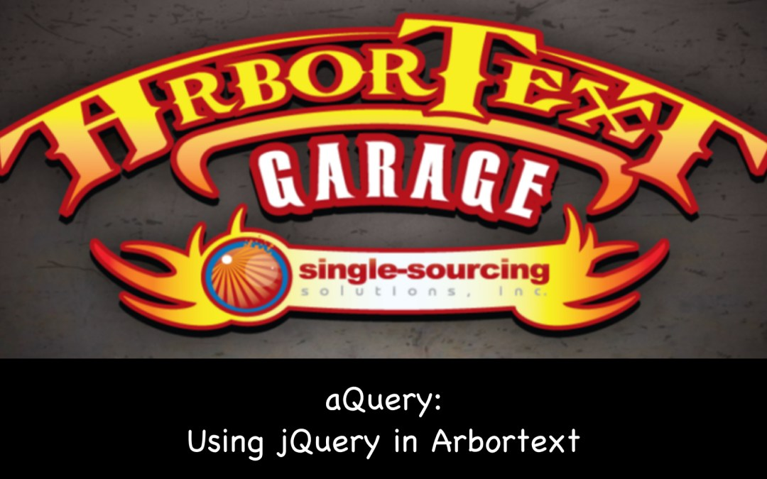 aQuery: Using jQuery in Arbortext