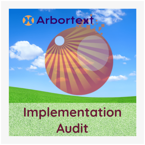 Arbortext Implementation Audit image