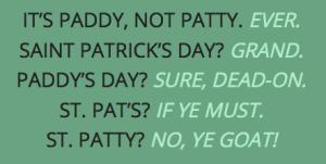 Saint Paddy vs. Saint Patty