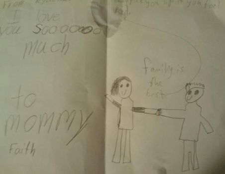 "Birthday card drawn by Noah ""I love you sooooooo much - to mommy - faith - family is the best"""