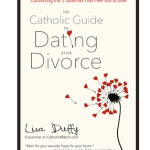 Catholic Dating After Divorce – Signs That The Time May Be Right