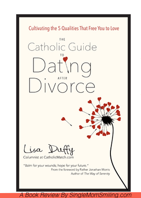 Dating after divorce catholic style
