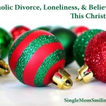 Catholic Divorce, Loneliness, & Believing this Christmas