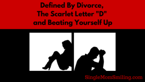Defined by Divorce - Single Mom Smiling