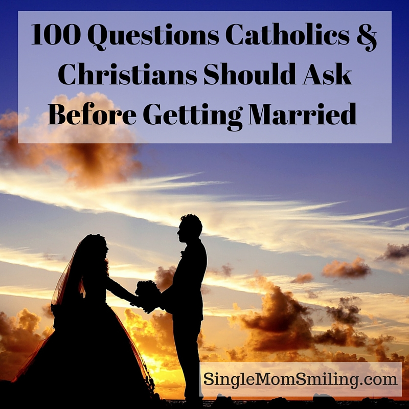 Questions to ask before getting engaged christian