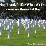 Being Thankful for What We Don't Know this Memorial Day