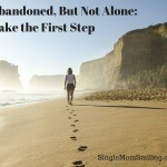 Abandoned, But Not Alone: Take the First Step After Divorce
