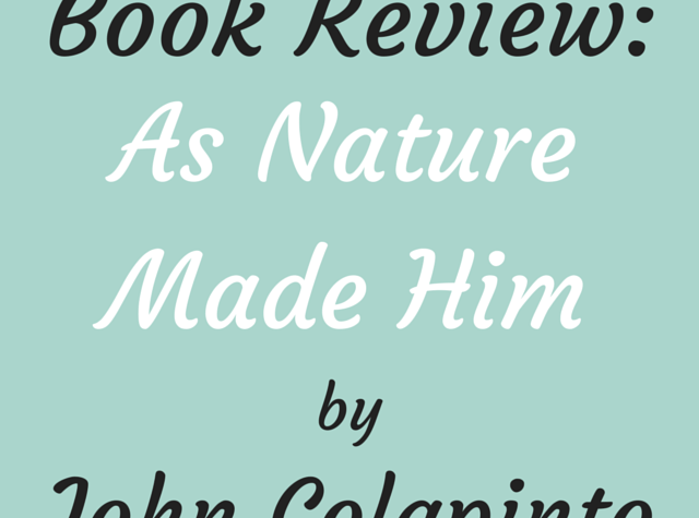Book Review As Nature Made Him By John Colapinto Single border=