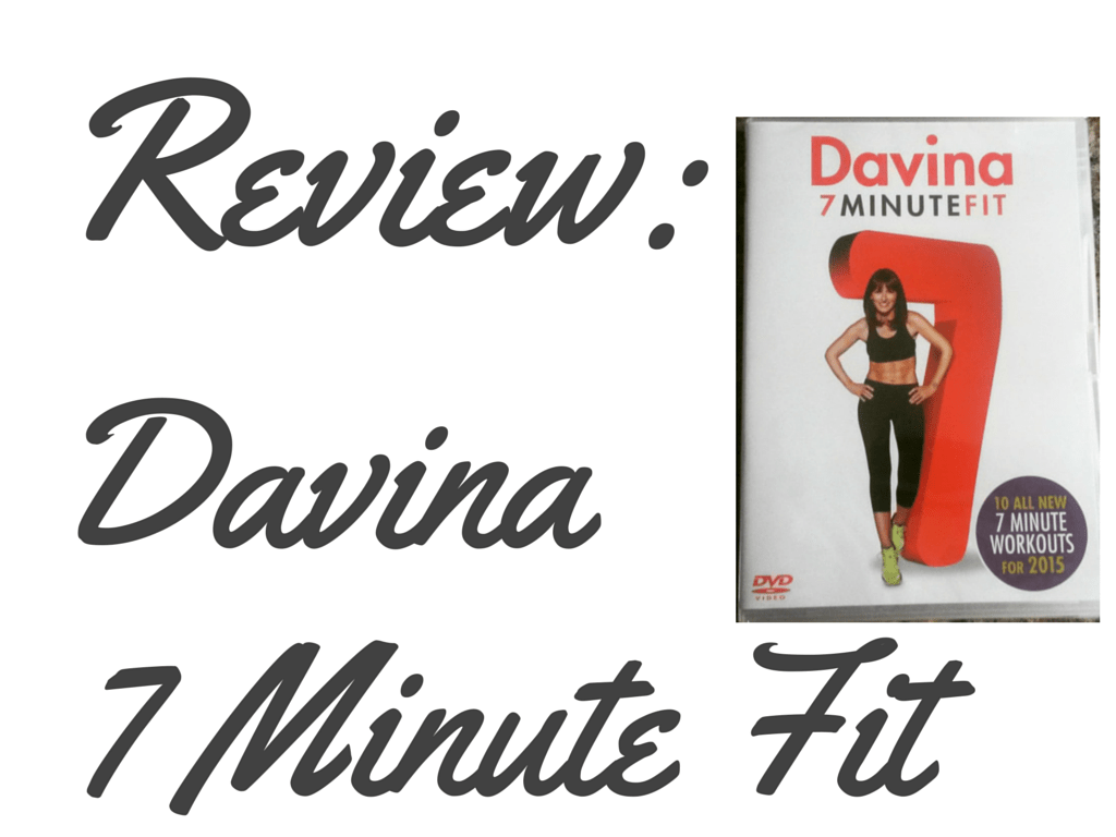 Davina 7 Minute Fit Review