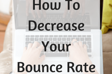 how to decrease your bounce rate